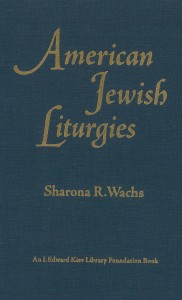 Wachs American Jewish Liturgies