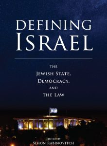 Defining Israel: The Jewish State, Democracy, and the Law